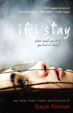 If I Stay by Gayle Forman | The Best YA Books