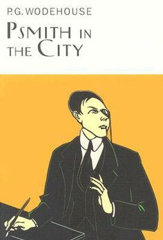 Psmith in the City by P.G. Wodehouse - John's January pick