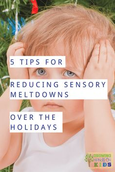 5 tips for reducing sensory meltdowns over the holidays from other sensory moms. via @growhandsonkids