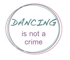 Dancing-is-not-a-crime