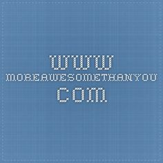 www.moreawesomethanyou.com