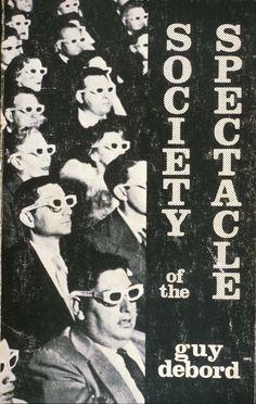 Society of the Spectacle. Guy Debord | Karl & Freddie's Book Club