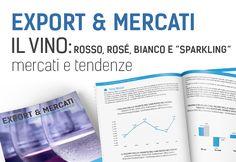 Export & Mercati: Il Vino - rosso, rosé, bianco e sparkling, mercati e tendenze