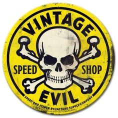 Vintage and Retro Tin Signs - JackandFriends.com - Vintage Evil Speed Shop Round Yellow Metal Sign 14 x 14 Inches, $24.98 (http://www.jackandfriends.com/vintage-evil-speed-shop-round-yellow-metal-sign-14-x-14-inches/)