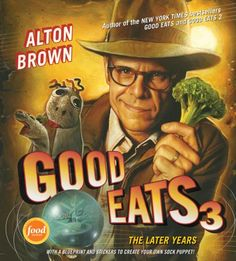 Rhys is completely addicted to Alton Brown's show, Good Eats.