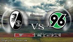 Soccer Predictions, Barclay Premier League, World Championship, Tips, The League, Hannover 96, Freiburg, World Cup, Counseling
