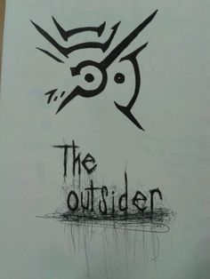A drawing of the Outsider symbol.