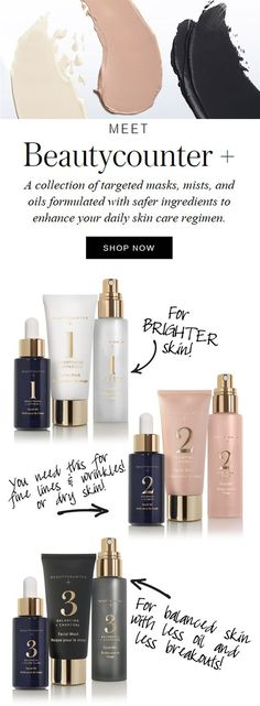 Beautycounter+ has an option for everyone. Check them out! beautycounter, better beauty, safer beauty, makeup, skincare, healthy lifestyle, health, wellness, paleo, safer skincare, mama, fit mama, be the change, switch to safer, switch to safer beauty, non toxic living, non toxic beauty, no toxins, makeup, beauty, safer makeup, vegan, cosmetics, busy mom, keep kids safe, ewg, environmental working group, mom boss, girl boss, work at home, stay at home mom   Beautycounter.com/debholcomb
