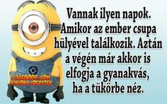 Minions, Quotations, Funny Jokes, Haha, Poems, Funny Pictures, Sayings, Quotes, Cards