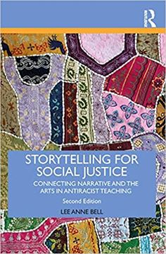 Storytelling for social justice : connecting narrative and the arts in antiracist teaching Social Justice, New Books, Storytelling, Teaching, Engagement, Organizing, Projects, Model, Engagements