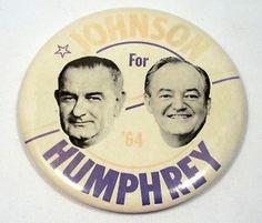 Google Image Result for http://i.ebayimg.com/t/Vintage-Johnson-Humphrey-Campaign-Button-Pin-for-64-/00/%24(KGrHqN,!ikE4sbS5mlqBOLyq)lyUw~~0_35.JPG