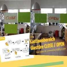 #view Kantinenbereich  Glastüre CLOSE / OPEN Idee Jörg Oyen, oyen.de • powered by http://stattys.com