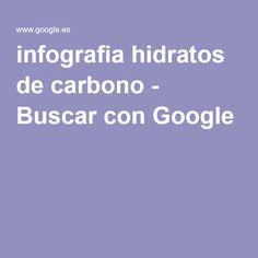 infografia hidratos de carbono - Buscar con Google