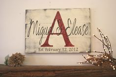 This is a wood pallet sign that comes in two sizes - 24 x 16 and 30 x 22. The background shown here is Ivory. Initial is Tuscan Red and