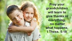 How to Pray for Grandchildren to Give Thanks