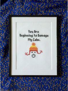 You are Beginning to Damage My Calm Cross Stitch PDF by LadyBeta, $3.00