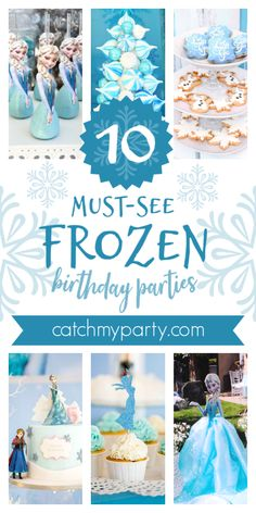 Collage of the best 10 must-see Frozen birthday parties! Colorful Birthday Party, Frozen Themed Birthday Party, 2nd Birthday Parties, 4th Birthday, Princess Birthday, Princess Party, Disney Princess, Frozen Party Food, Frozen Party Decorations