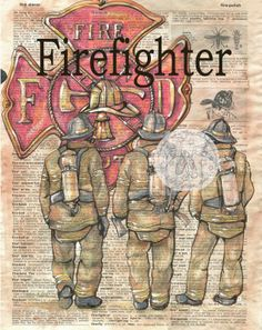 Firefighter Mixed Media Drawing on Distressed, Dictionary Page - prints available at www.etsy.com/shop/flyingshoes - flying shoes art studio
