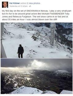 Feb 23: Val Kilmer posted he was almost blown off the top of the mountain (Ulriken). The scene on Tues. involved Toby Jones and Val Kilmer, no Harry Hole. Fassbender's scene is on Friday. http://www.bt.no/kultur/film/Her-kjemper-Hollywood-stjernen-mot-vinden-pa-Ulriken-3549585.html  Starting Wed, Michael Fassbender shoots Bergen center & railway station.