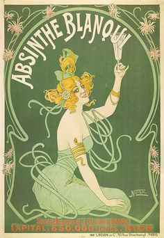 A gorgeous and very rare poster for Absinthe Blanqui, designed and printed by Revon - a quintessential art-nouveau image, heavily influenced; original poster size 138 x Illustration Art Nouveau, Art Nouveau Poster, Henri De Toulouse Lautrec, Old Posters, Vintage Posters, French Posters, Vintage Artwork, Vintage Advertisements, Vintage Ads