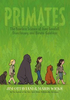 We love Jim Ottaviani's science graphic novels here at Good Comics for Kids, and his latest one is a real treat. Primates: The Fearless Science of Jane Goodall, Dian Fossey, and Biruté Galdikas, illustrated by Maris Wicks, is a delightful book that distills the story of the three women who went out and studied primates in their natural environments. The book deals not only with the science but also the researchers' lives...Check out our preview and look out for the book on June 11.