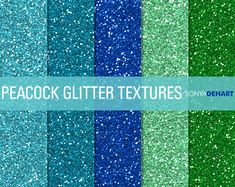 FREE this week - June 1 - Peacock Glitter Textures by SonyaDeHart on Creative Market