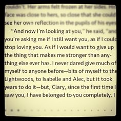 Jace Herondale- city of glass by cassandra clare one of my favorite lines in the book And I'm crying!!