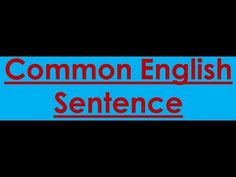 Common English Sentence English Grammar Online, English Sentences, Youtube, Education, Sentences In English, Onderwijs, Learning, Youtubers, Youtube Movies