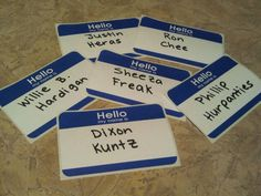 """""""Meet Sex-A-Frienders."""" Hilarious dirty name tags. At my Dirty Thirty B-Day Bash I had everyone wear one of these hilarious dirty name tags. I had 50 different name tags! Everyone loved them and they were a great conversation piece. You can buy 50 name tags for $2 at Walmart."""
