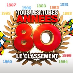 Tous Les Tubes Années 80 Le Classement - https://itunes.apple.com/fr/album/tous-les-tubes-annees-80-le/id870563154