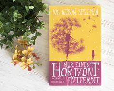 'Nur einen Horizont entfernt' von Lori Nelson Spielman
