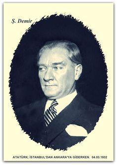 ATATÜRK İSTANBUL'DAN ANKARA'YA GİDERKEN. 04.03.1932