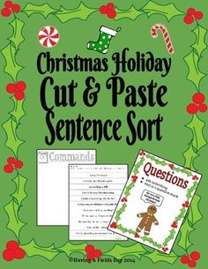 Christmas Holiday Sentence Sort- Cut and Paste- 33 sentence strips for cutting and sorting plus cute Christmas themed mini posters. #homeschool #tpt #languagearts