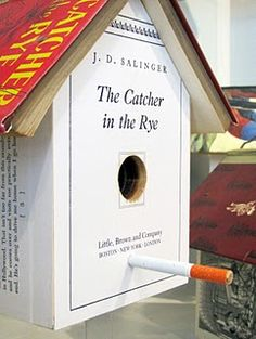 Catcher in the Rye birdhouse.LOVE the cigarette perch Book Crafts, Diy Crafts, Paperback Writer, Catcher In The Rye, Stuff To Do, Cool Stuff, Any Book, What Is Like, Bird Houses