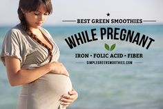 Best green smoothies while pregnant - Simple Green Smoothies - check more here http://ehowtogetpregnant.com/