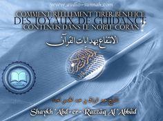 télécharger le Fichier : Comment_beneficier_des_perles_de_guidance_contenues_dans_le_noble_Coran.mp3 Cet audio est une modeste traduction d'une belle parole donnée par le Shaykh 'Abd.er.Razzâq Al 'Abbâd qu'Allah le préserve au sujet du noble Coran et...
