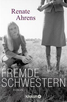 Renate Ahrens: Fremde Schwestern