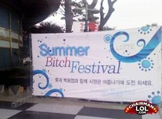 Lotte Welcomes You to Its Summer 'Bitch' Festival Translation Fail, My Ex Girlfriend, Uber Humor, Meanwhile In, Wtf Funny, Crazy Funny, Funny Signs, Funny Names, Ohana