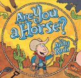 Storytime & Craft: Are You a Horse? by Andy Rash-fun book for kids about a cowboy and his search to find a horse-includes horse themed activity. From School Time Snippets. Pinned by SOS Inc. Resources.  Follow all our boards at http://pinterest.com/sostherapy  for therapy   resources.