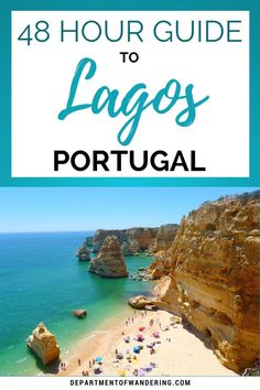 The Best of Lagos, Portugal in 48 Hours | Department of Wandering