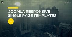 In this article we are listing down some of the best and Creative Joomla Responsive Single Page Templates for you to choose