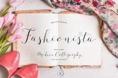 Fashionista Modern Calligraphy by Sweet Type on Creative Market