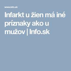 Infarkt u žien má iné príznaky ako u mužov   Info.sk