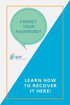 Whether you've forgotten your password at GCFLearnFree.org or another website, don't worry! Our video includes tips on how to recover it.
