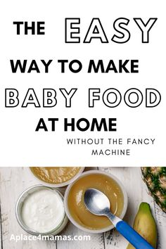 Step by Step instructions on how to make baby food the stress free way without the fancy machine taking up room on your counter! #babyfood #madeathome #babysfirsthome Feeding Baby Solids, Solids For Baby, Baby Puree Recipes, Baby Food Recipes, Healthy Recipes, Mom Hacks, Baby Hacks, Easy Toddler Meals, Easy Meals