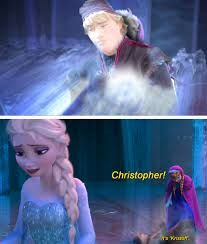 Poor Kristoff. Christopher. Kristoff. Whoever.