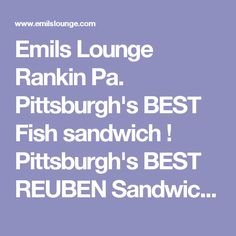 Emil\'s Lounge - rankin, PA, United States. The BEST fried fish ...