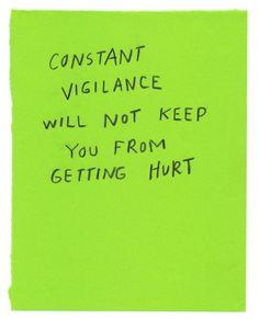 CONSTANT VIGILANCE !!!
