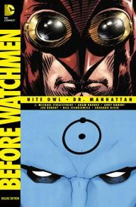 BEFORE WATCHMEN: NITE OWL/DR. MANHATTAN DELUXE EDITION   DC Comics