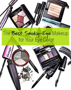 The Best Smoky Eye Makeup for Your Eye Color